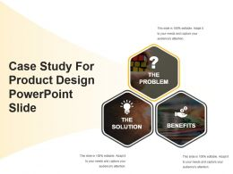 Case Study For Product Design Powerpoint Slide