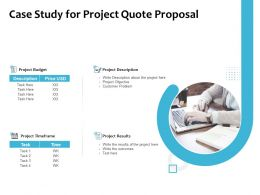 Case Study For Project Quote Proposal Timeframe Ppt Powerpoint Slides