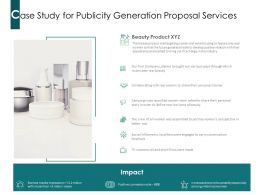 Case Study For Publicity Generation Proposal Services Ppt Powerpoint Presentation Infographic