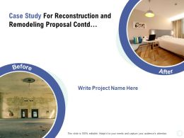Case Study For Reconstruction And Remodeling Proposal Contd Ppt Powerpoint Presentation Styles