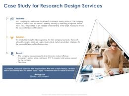 Case Study For Research Design Services Ppt Powerpoint Presentation Layouts Outline