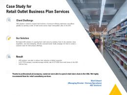 Case Study For Retail Outlet Business Plan Services Ppt Powerpoint Presentation Samples