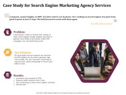 Case Study For Search Engine Marketing Agency Services Ppt File Brochure
