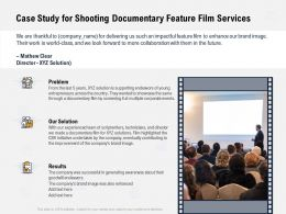 Case Study For Shooting Documentary Feature Film Services Documentary Ppt Powerpoint Presentation Examples