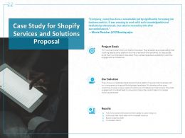 Case Study For Shopify Services And Solutions Proposal Ppt Powerpoint Presentation