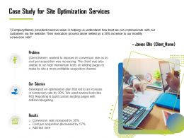 Case Study For Site Optimization Services Ppt Templates