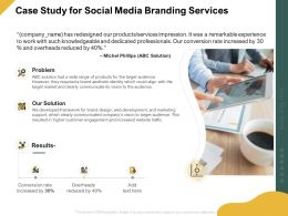 Case Study For Social Media Branding Services Ppt Powerpoint Presentation Aids