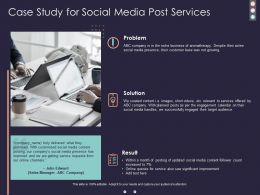Case Study For Social Media Post Services Ppt Powerpoint Presentation Background Images