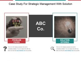 Case Study For Strategic Management With Solution Powerpoint Template