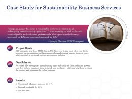 Case Study For Sustainability Business Services Ppt Powerpoint Presentation Inspiration