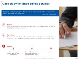 Case Study For Video Editing Services Ppt Powerpoint Presentation Icon Objects