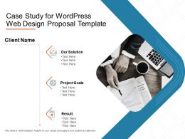 Case Study For Wordpress Web Design Proposal Template Ppt Powerpoint Slides
