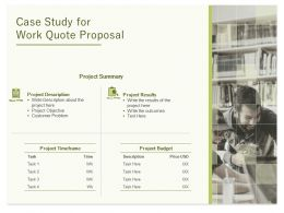 Case Study For Work Quote Proposal Ppt Powerpoint Presentation Layouts Layout Ideas