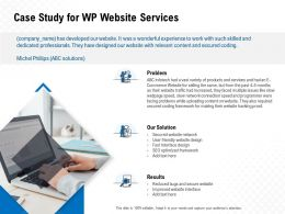 Case Study For WP Website Services Ppt Powerpoint Presentation Visual Aids Summary
