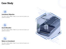 Case Study Investment Ppt Powerpoint Presentation File Examples
