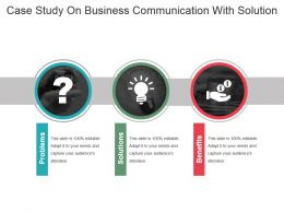 Case Study On Business Communication With Solution Ppt Slide
