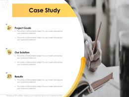 Case Study Project Goals Business Ppt Powerpoint Presentation Infographic Template Graphics
