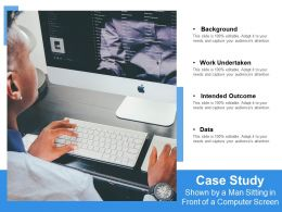 Case Study Shown By A Man Sitting In Front Of A Computer Screen