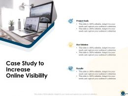 Case Study To Increase Online Visibility Ppt Powerpoint Presentation Graphics