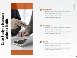 Case Study To Increase Website Traffic Ppt Powerpoint Presentation Objects