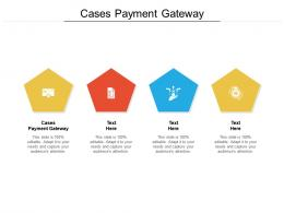 Cases Payment Gateway Ppt Powerpoint Presentation Summary Images Cpb