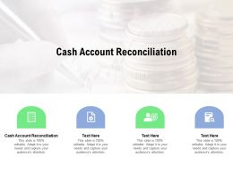 Cash Account Reconciliation Ppt Powerpoint Presentation Infographics Cpb