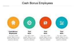 Cash Bonus Employees Ppt Powerpoint Presentation Infographics Introduction Cpb