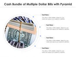Cash Bundle Of Multiple Dollar Bills With Pyramid