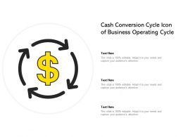 Cash Conversion Cycle Icon Of Business Operating Cycle