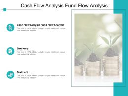 Cash Flow Analysis Fund Flow Analysis Ppt Powerpoint Presentation Idea Cpb