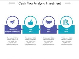 Cash Flow Analysis Investment Ppt Powerpoint Presentation File Deck Cpb