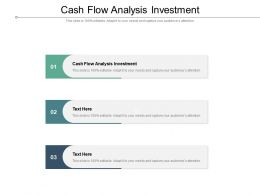Cash Flow Analysis Investment Ppt Powerpoint Presentation Slides Show Cpb