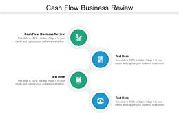 Cash Flow Business Review Ppt Powerpoint Presentation Gallery Icon Cpb