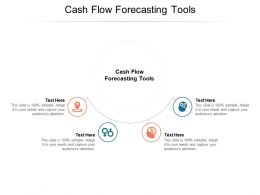 Cash Flow Forecasting Tools Ppt Powerpoint Presentation Infographic Template Cpb