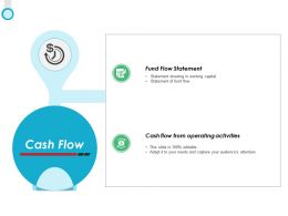 Cash Flow Fund Flow Statement Ppt Powerpoint Presentation File Diagrams