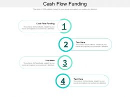 Cash Flow Funding Ppt Powerpoint Presentation Show Infographics Cpb