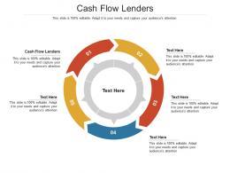 Cash Flow Lenders Ppt PowerPoint Presentation Outline Layouts Cpb