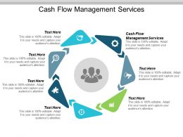 Cash Flow Management Services Ppt Powerpoint Presentation Gallery Graphics Design Cpb