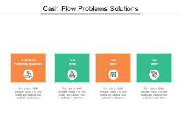 Cash Flow Problems Solutions Ppt Powerpoint Presentation Show Format Ideas Cpb