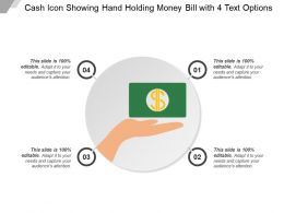 Cash Icon Showing Hand Holding Money Bill With 4 Text Options