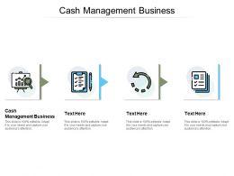 Cash Management Business Ppt Powerpoint Presentation Summary Design Ideas Cpb