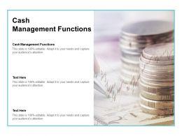 Cash Management Functions Ppt Powerpoint Presentation Outline Slide Portrait Cpb