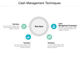 Cash Management Techniques Ppt Powerpoint Presentation Styles Picture Cpb
