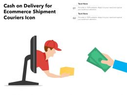 Cash On Delivery For Ecommerce Shipment Couriers Icon