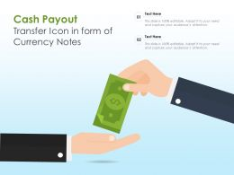 Cash Payout Transfer Icon In Form Of Currency Notes