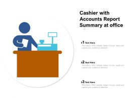 Cashier With Accounts Report Summary At Office