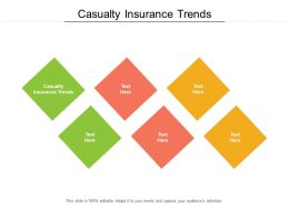 Casualty Insurance Trends Ppt Powerpoint Presentation Slides Ideas Cpb