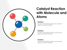 Catalyst Reaction With Molecule And Atoms