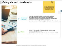 Catalysts And Headwinds Ppt Powerpoint Presentation Show