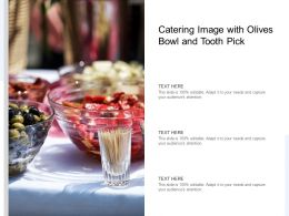 Catering Image With Olives Bowl And Tooth Pick